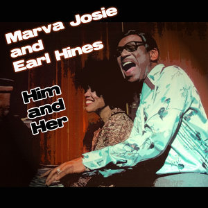 Earl 'Fatha' Hines with Marva Josie 歌手頭像