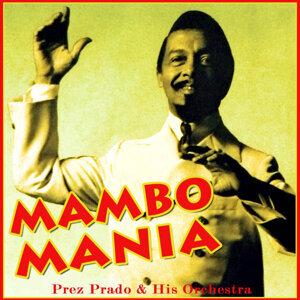 Prez Prado And His Orchestra 歌手頭像