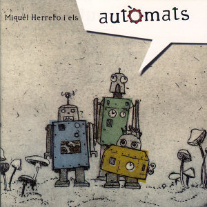 Miquel Herrero i Els Autòmats 歌手頭像