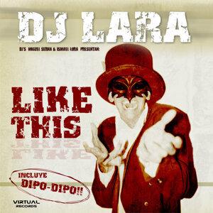 Dj Lara 歌手頭像