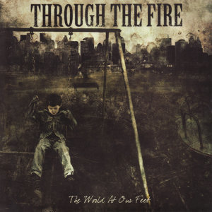 Through the Fire 歌手頭像