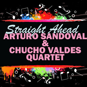 Arturo Sandoval | Chucho Valdes Quartet 歌手頭像