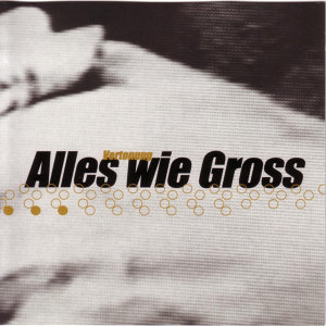 Alles Wie Gross 歌手頭像