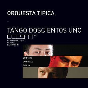 Orquesta Típica de Tango (Feat. Andrés Linetzky, Carlos Corrales y Diego Schissi) 歌手頭像