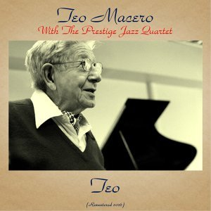 Teo Macero With The Prestige Jazz Quartet 歌手頭像
