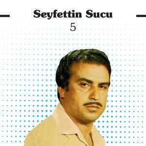 Seyfettin Sucu 歌手頭像