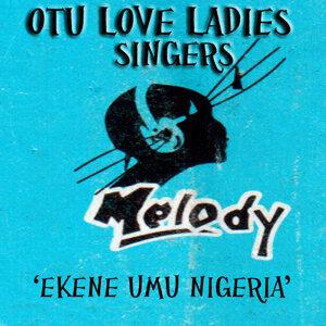 Otu Love Ladies Singers of Ifite Nibo Anambara State 歌手頭像