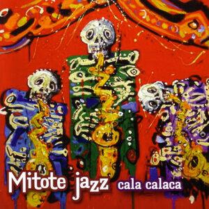 Mitote Jazz 歌手頭像