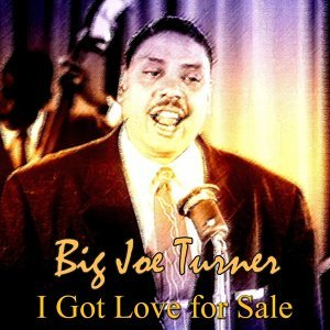 Big Joe Turner (大喬透納) 歌手頭像