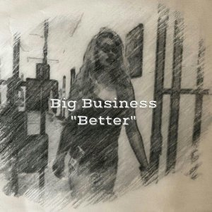 Big Business 歌手頭像