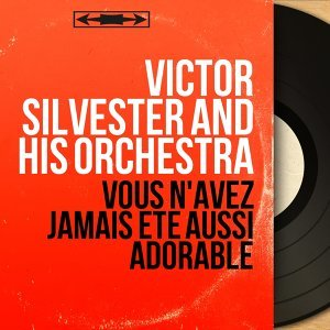 Victor Silvester And His Orchestra 歌手頭像