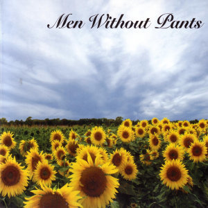 Men Without Pants 歌手頭像