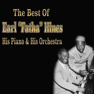 Earl Hines and His Orchestra