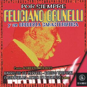 Feliciano Brunelli Y Su Orquesta Característica