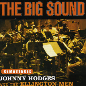 Johnny Hodges & The Ellington Men 歌手頭像