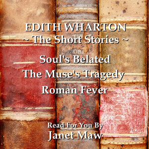 Edith Wharton Read By Janet Maw 歌手頭像