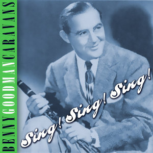 Benny Goodman Caravans 歌手頭像