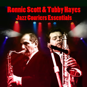 Ronnie Scott & Tubby Hayes 歌手頭像