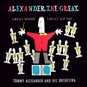 Tommy Alexander & His Orchestra 歌手頭像