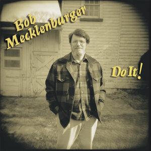 Bob Mecklenburger