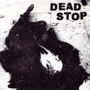 Dead Stop 歌手頭像