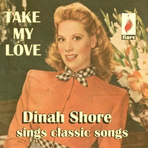 Dinah Shore (黛娜.舒兒)
