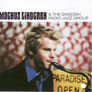 Magnus Lindgren & The Swedish Radio Jazz Group 歌手頭像