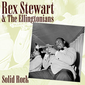 Rex Stewart & The Ellingtonians 歌手頭像