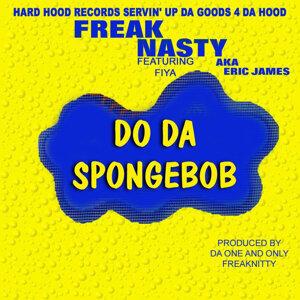 Freak Nasty Presents / Fiya