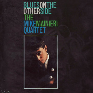 Mike Mainieri Quartet 歌手頭像