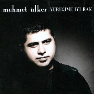 Mehmet Ülker 歌手頭像