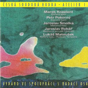 Marek Kopelent, Petr Pokorný, Jaroslav Smolka, Jaroslav Rybář, Lukáš Matoušek 歌手頭像