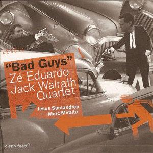 Zé Eduardo / Jack Walrath Quartet