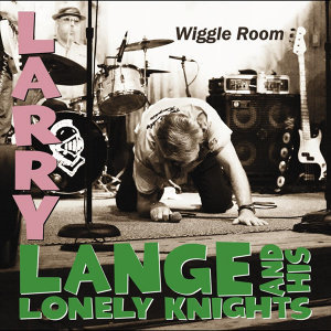 Larry Lange and His Lonely Knights