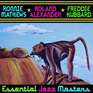 Ronnie Matthews, Roland Alexander, Freddie Hubbard 歌手頭像