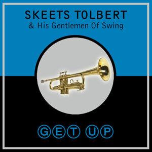 Skeets Tolbert & His Gentlemen Of Swing 歌手頭像
