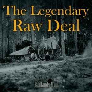 The Legendary Raw Deal 歌手頭像