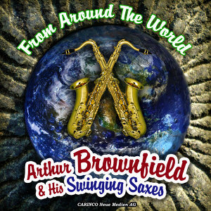 Arthur Brownfield & His Swinging Saxes 歌手頭像