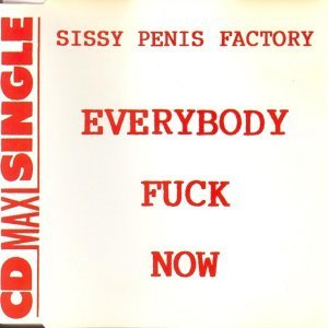 Sissy Penis Factory 歌手頭像