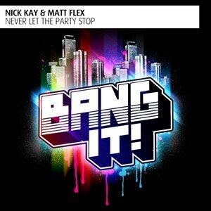 Nick Kay & Matt Flex 歌手頭像