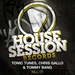 Tonic Tunes & Chris Gallo & Tommy Bang 歌手頭像