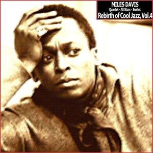 Miles Davis Quartet & Miles Davis All Stars & Miles Davis Sextet 歌手頭像
