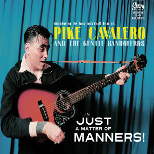 Pike Cavalero and the Gentle Bandoleros 歌手頭像