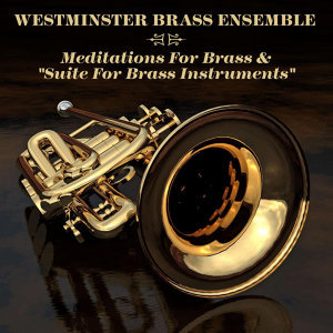 Westminster Brass Ensemble 歌手頭像