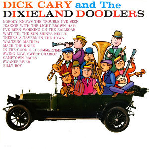 Dick Cary & The Dixieland Doodlers 歌手頭像
