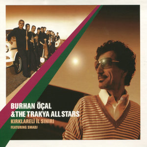 Burhan Ocal & The Trakya All Stars