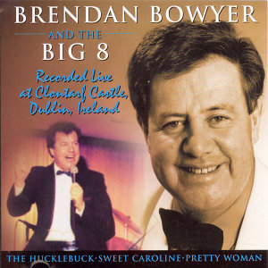 Brendan Bowyer & The Big Eight 歌手頭像