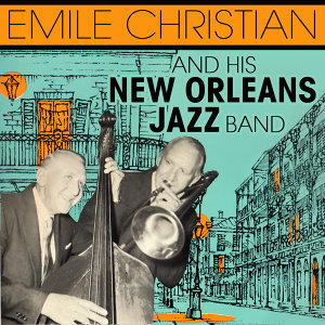 Emile Christian & His New Orleans Jazz Band 歌手頭像