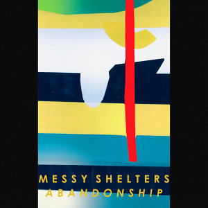 Messy Shelters