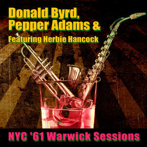 Donald Byrd, Pepper Adams, & Herbie Hancock 歌手頭像
